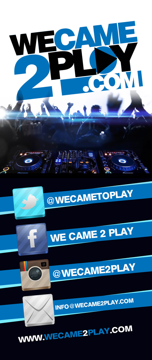 #WeCame2Play