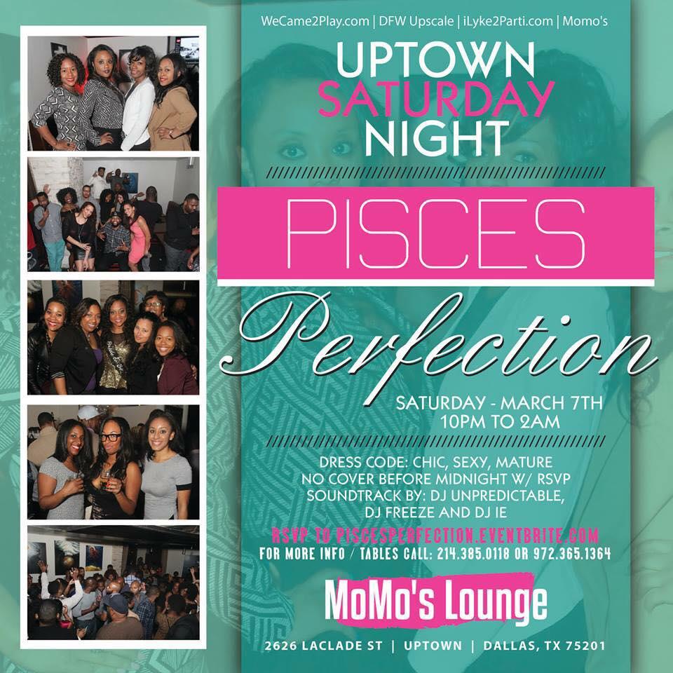 Pisces Perfection @ MoMo's 3.7.15