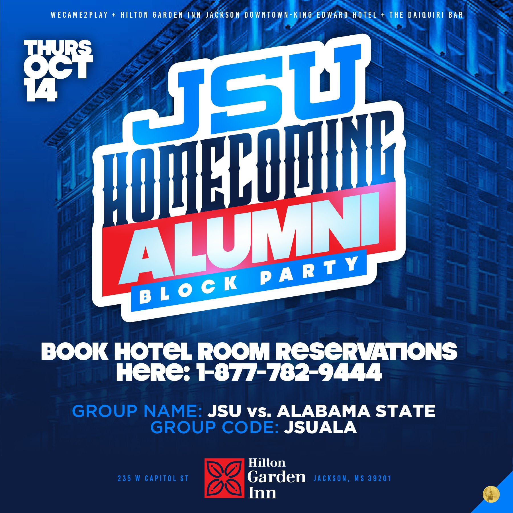 THEE JSU Homecoming Alumni Block Party