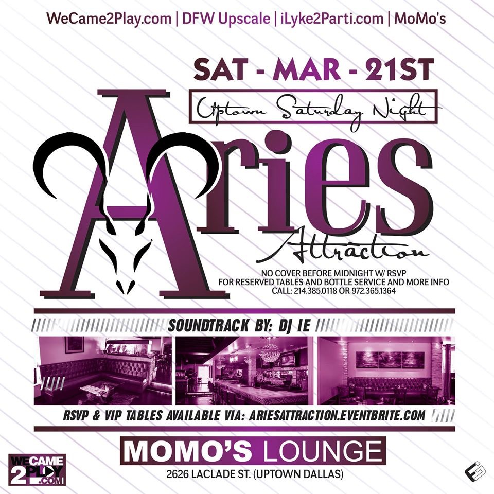 Aries Attraction @ MoMo's 3.21.15