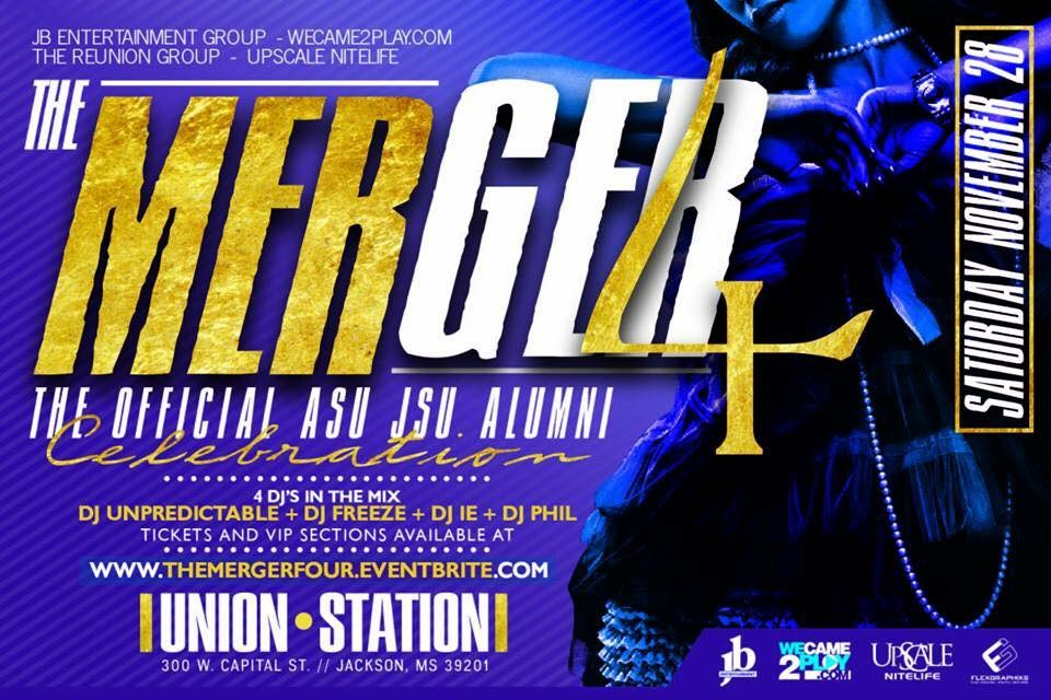 The Merger 4: JSU vs Alcorn Alumni After Party 11.28.15 @ The Union Station